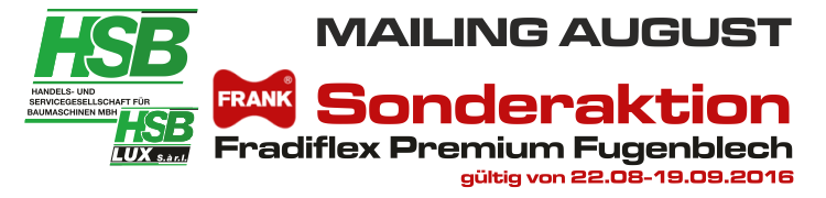 Mailing August / FRANK Fradiflex Premium Fugenbleche