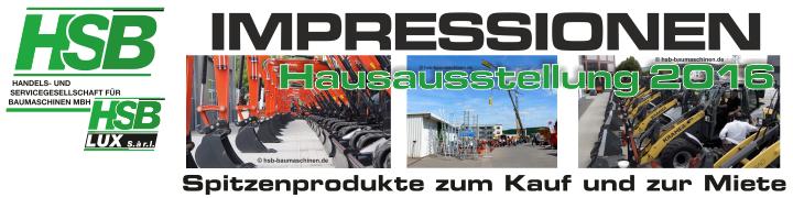 HSB-Baumaschinen / Impressionen Hausausstellung 2016