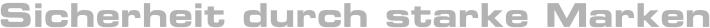 HSB Baumaschinen, Sicherheit durch starke Marken