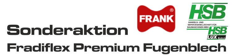 FRANK Fradiflex Premium Fugenblech / SONDERAKTION