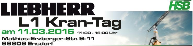 LIEBHERR L1 Kran-Tag bei der HSB in Ensdorf